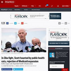 In Zika fight, Scott haunted by public health cuts, rejection of Medicaid expansion