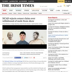 NCAD rejects censor claim over withdrawal of nude from show