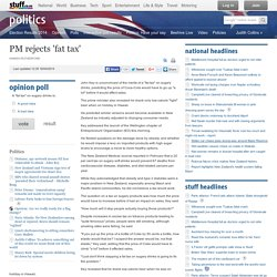 PM rejects 'fat tax' - politics - national