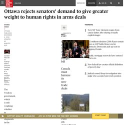 Ottawa rejects senators' demand to give greater weight to human rights in arms deals