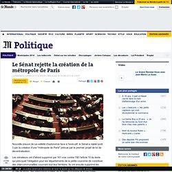 Le Sénat rejette la création de la métropole de Paris