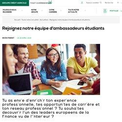 Rejoignez notre équipe d'ambassadeurs étudiants