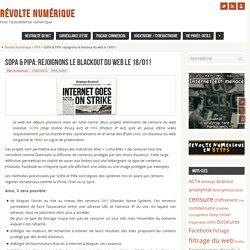 SOPA & PIPA: rejoignons le blackout du web le 18/01 ! - Révolte Numérique