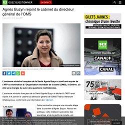 Agnès Buzyn rejoint le cabinet du directeur général de l'OMS
