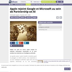 Apple rejoint Google et Microsoft au sein de Partnership on AI