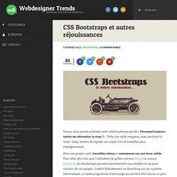CSS Bootstraps et autres réjouissances - Gagnez du temps pour vos intégrations HTML / CSS