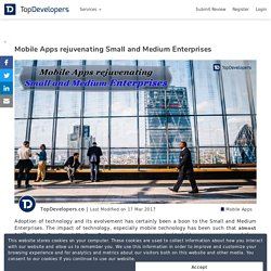 Mobile Apps rejuvenating Small and Medium Enterprises - TopDevelopers