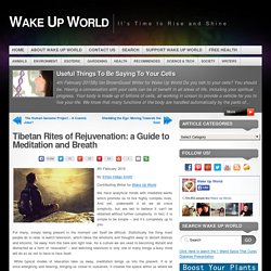 Tibetan Rites of Rejuvenation: a Guide to Meditation and Breath