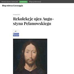 Rekolekcje ojca Augustyna Pelanowskiego