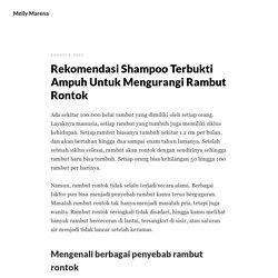 Rekomendasi Shampoo Terbukti Ampuh Untuk Mengurangi Rambut Rontok