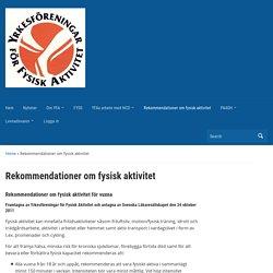 Rekommendationer om fysisk aktivitet – YFA