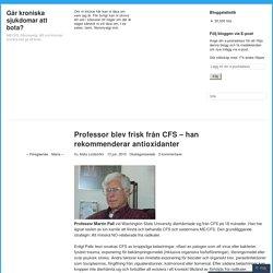 Professor blev frisk från CFS – han rekommenderar antioxidanter