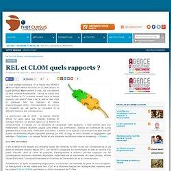 REL et CLOM quels rapports ?