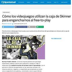 La relación entre los videojuegos y la caja de Skinner
