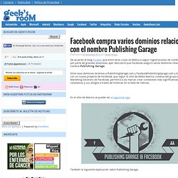 Facebook compra varios dominios relacionados con el nombre Publishing Garage