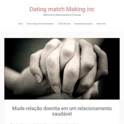 Mude relação doentia em um relacionamento saudável