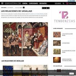 Las Relaciones de Vasallaje - SobreHistoria.com