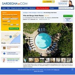 Villa del Borgo Hotel Relais - Santa Margherita di Pula - Pula - Sardaigne