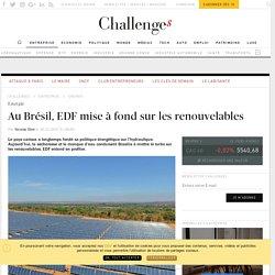 EDF se relance au Brésil avec l'éolien et le solaire