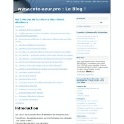 les 3 étapes de la relance des clients débiteurs - www.cote-azur.pro : Le Blog !