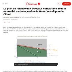 Le plan de relance doit être plus compatible avec la neutralité carbone, estime le Haut Conseil pour le Climat