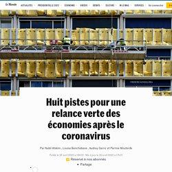 Huit pistes pour une relance verte des économies après le coronavirus