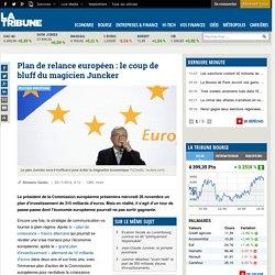 Plan de relance européen : le coup de bluff du magicien Juncker