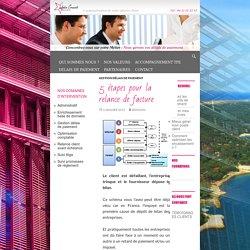 5 étapes pour la relance de facture - LETOILE CONSEIL récupération de CA et gestion du poste client