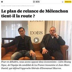 Le plan de relance de Mélenchon tient-il la route ?