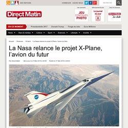 La Nasa relance le projet X-Plane, l'avion du futur