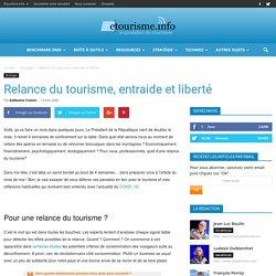 Relance du tourisme, entraide et liberté