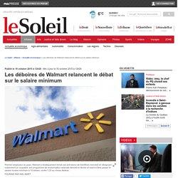 Les déboiresde Walmart relancent le débat sur le salaire minimum