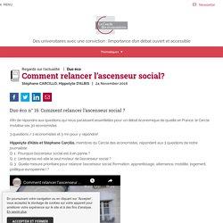 Comment relancer l'ascenseur social? - Le Cercle des économistes