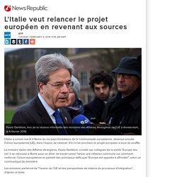 L'Italie veut relancer le projet européen en revenant aux sources