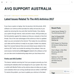 Latest Issues Related To The AVG Antivirus 2017 – AVG Support Australia