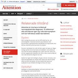 Relaterade tillstånd - Riksförbundet Attention