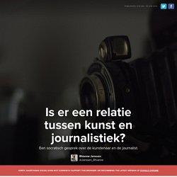 Is er een relatie tussen kunst en journalistiek?