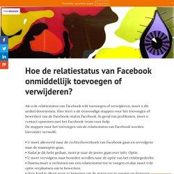 Hoe de relatiestatus van Facebook onmiddellijk toevoegen of verwijderen?