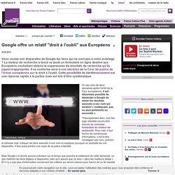 """Google offre un relatif """"droit à l'oubli"""" aux Européens"""