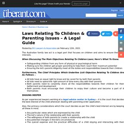 Laws Relating To Children & Parenting Issues – A Legal Guide