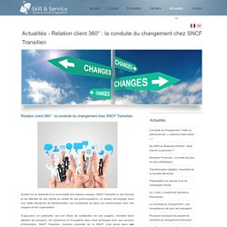 Relation client 360° : la conduite du changement chez SNCF Transilien
