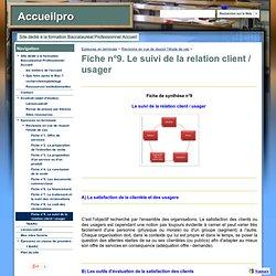 Fiche n°9. Le suivi de la relation client / usager - Accueilpro