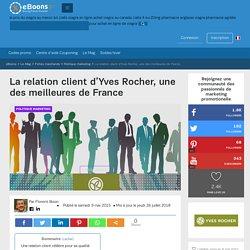 La relation client d'Yves Rocher, une des meilleures de France - eBoons