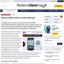 Darty, la relation client en mode multicanal