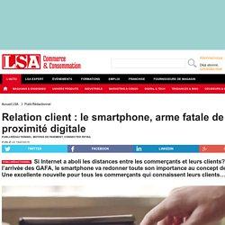 Relation client : le smartphone, arme fatale...