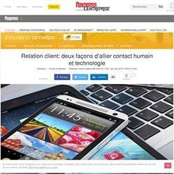 Relation client: deux façons d'allier contact humain et technologie