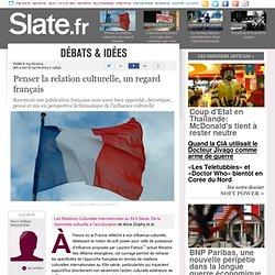 Penser la relation culturelle, un regard français