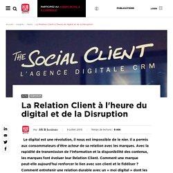 (Dont vidéo) La relation client à l'heure du digital