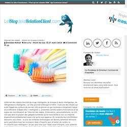 Internet des objets… même les brosses à dents !