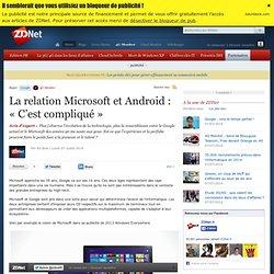 La relation Microsoft et Android : « C'est compliqué »